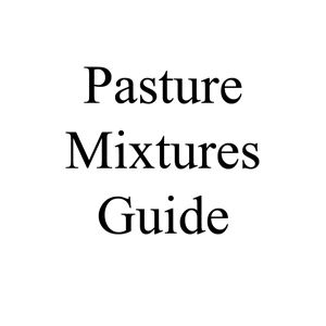Picture of Pasture Mixtures Guide