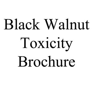 Picture of Black Walnut Toxicity Brochure